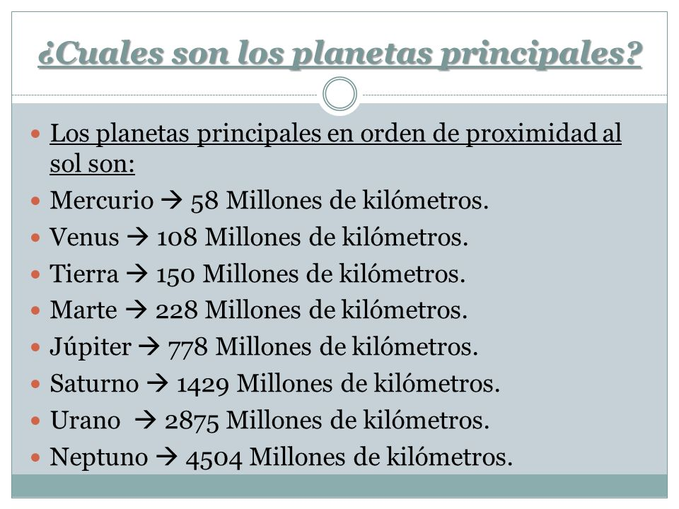 ¿Cuales son los planetas principales