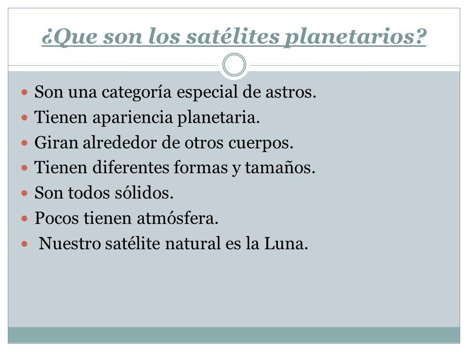 ¿Que son los satélites planetarios