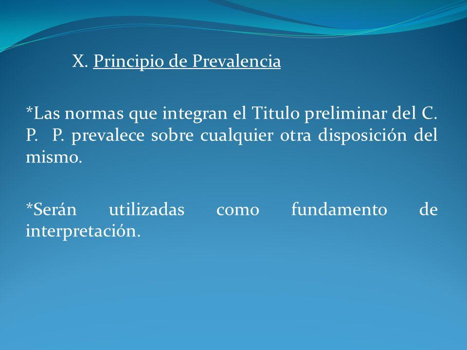 X. Principio de Prevalencia