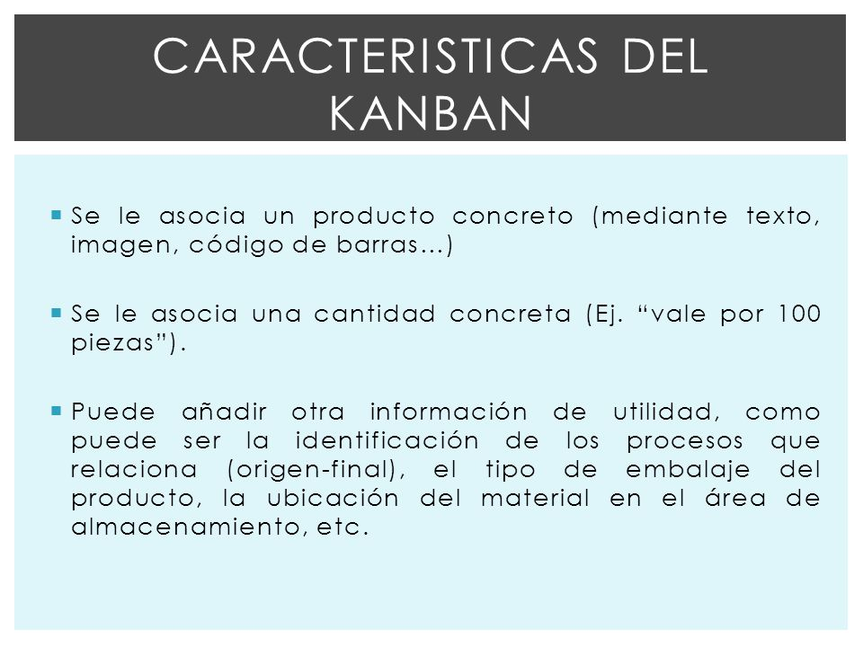 Caracteristicas del kanban