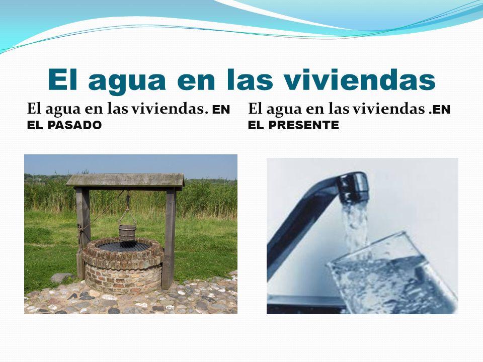 El agua en las viviendas