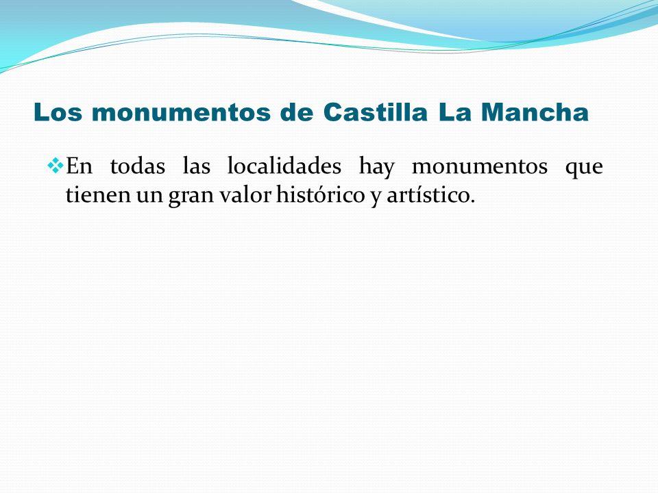 Los monumentos de Castilla La Mancha