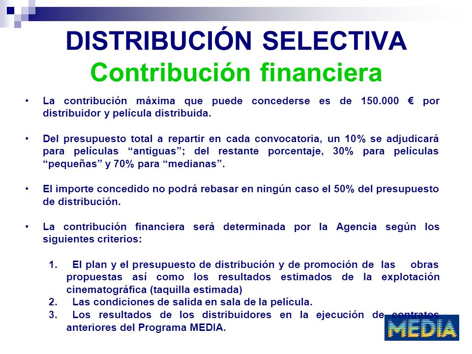 DISTRIBUCIÓN SELECTIVA Contribución financiera