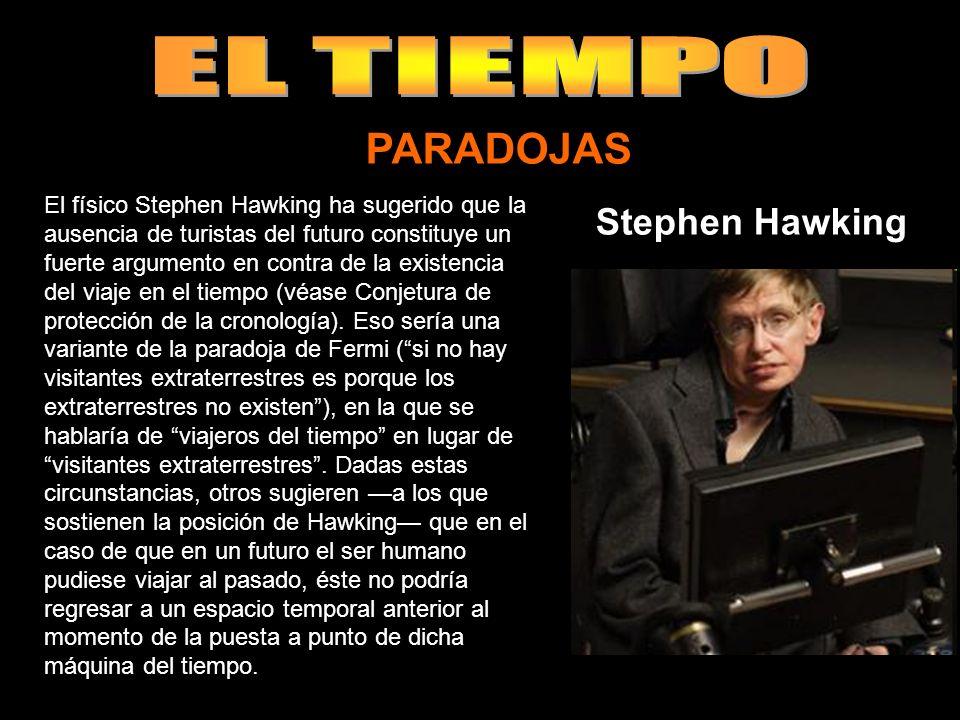 EL TIEMPO PARADOJAS Stephen Hawking