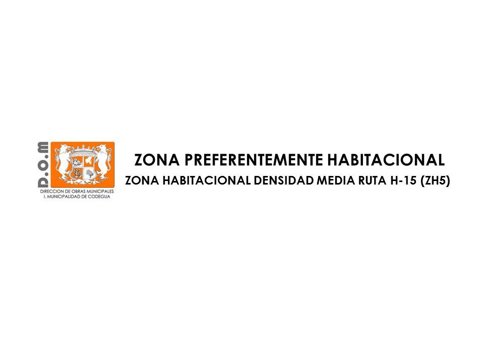 ZONA PREFERENTEMENTE HABITACIONAL