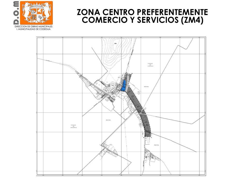 ZONA CENTRO PREFERENTEMENTE COMERCIO Y SERVICIOS (ZM4)