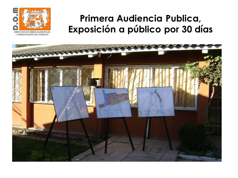 Primera Audiencia Publica, Exposición a público por 30 días