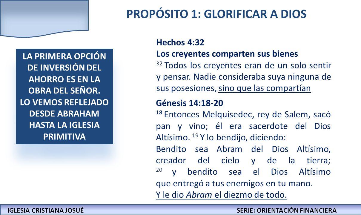 PROPÓSITO 1: GLORIFICAR A DIOS