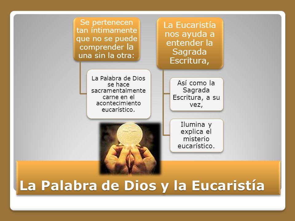 La Palabra de Dios y la Eucaristía