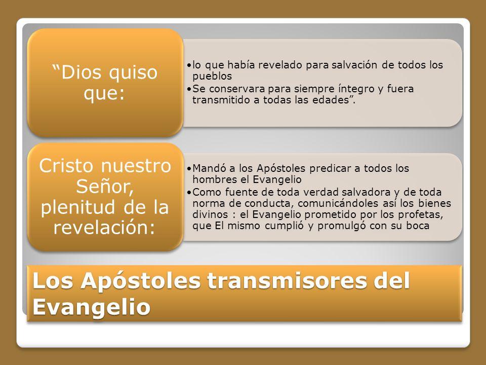 Los Apóstoles transmisores del Evangelio