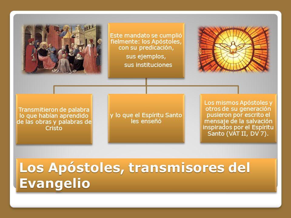 Los Apóstoles, transmisores del Evangelio