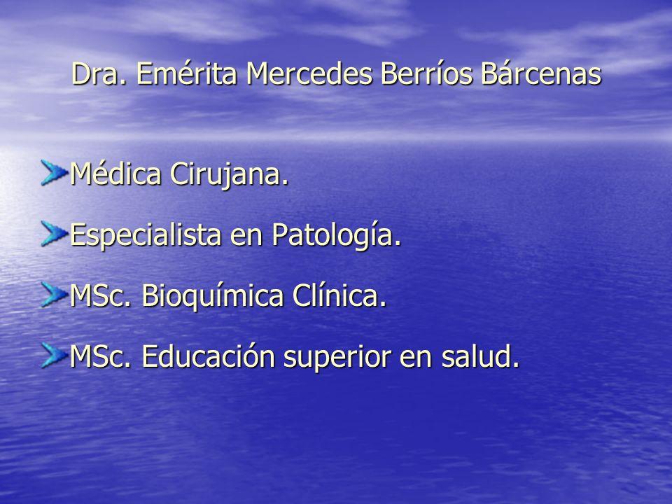 Dra. Emérita Mercedes Berríos Bárcenas