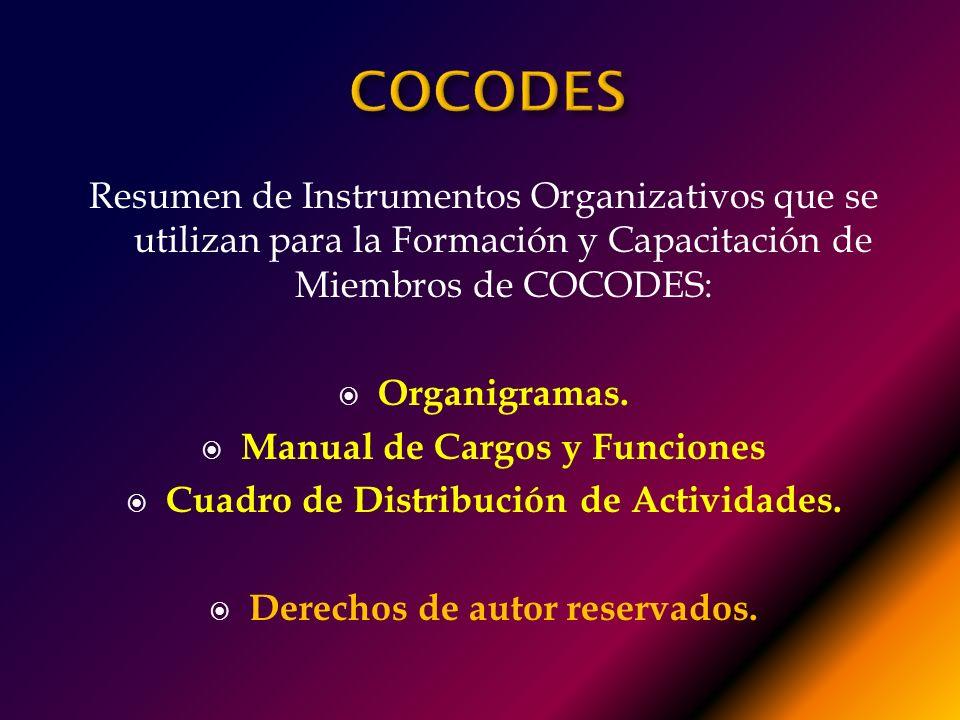 COCODES Resumen de Instrumentos Organizativos que se utilizan para la Formación y Capacitación de Miembros de COCODES: