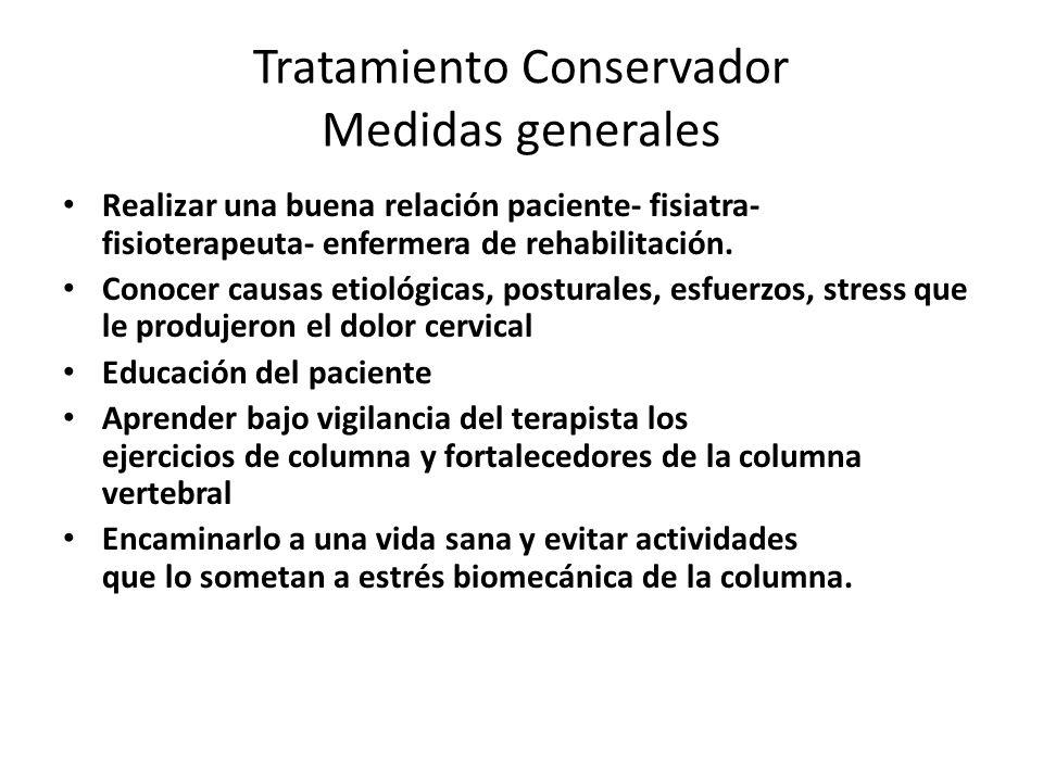 Tratamiento Conservador Medidas generales