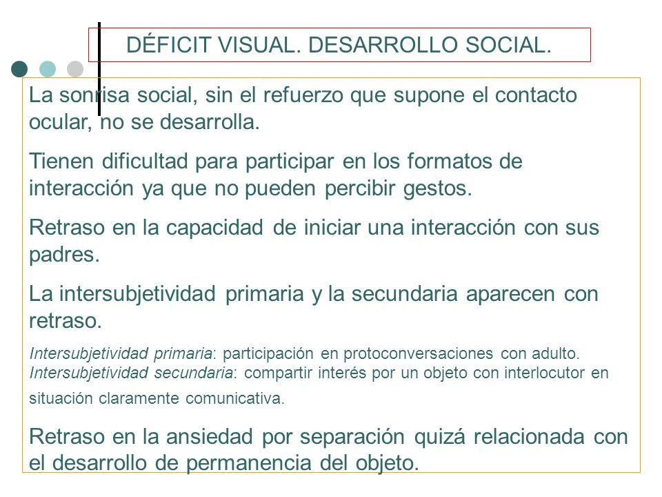 DÉFICIT VISUAL. DESARROLLO SOCIAL.