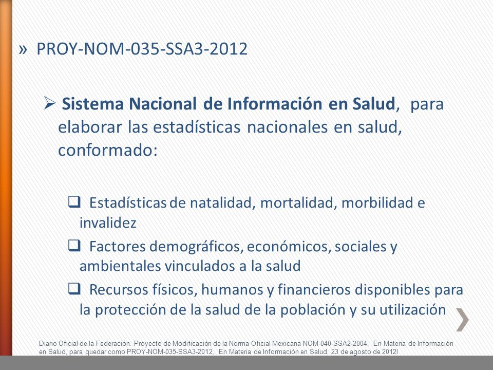 PROY-NOM-035-SSA3-2012 Sistema Nacional de Información en Salud, para elaborar las estadísticas nacionales en salud, conformado: