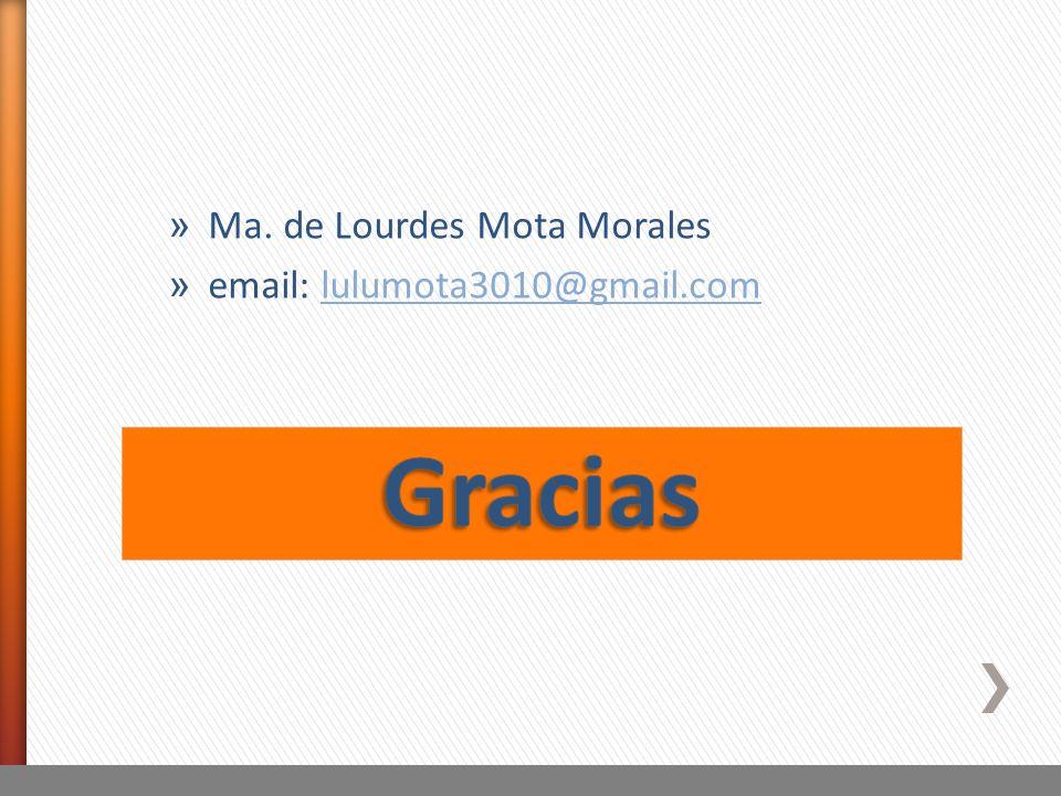 Gracias Ma. de Lourdes Mota Morales