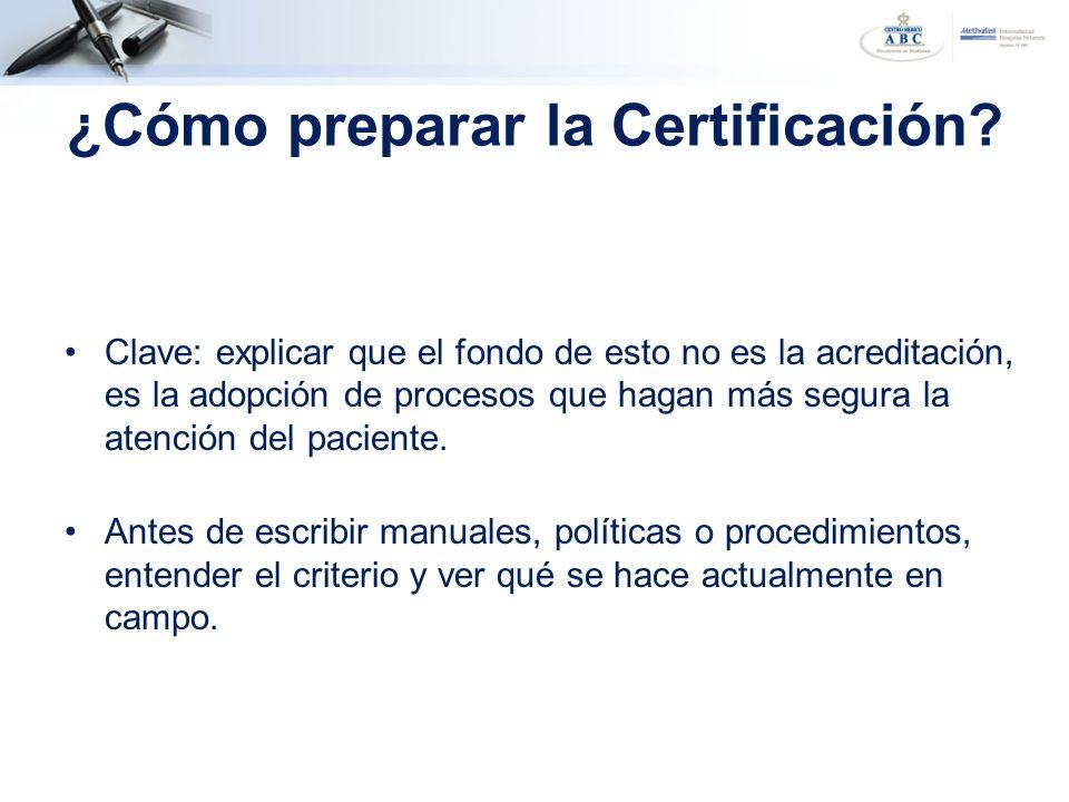 ¿Cómo preparar la Certificación