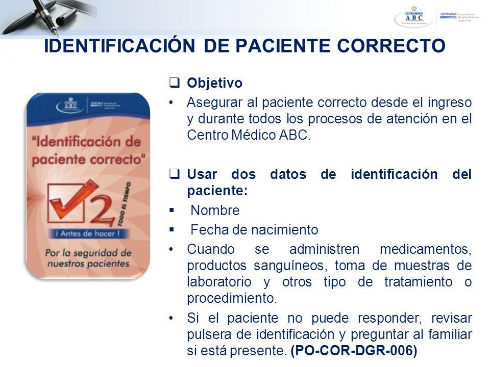 IDENTIFICACIÓN DE PACIENTE CORRECTO