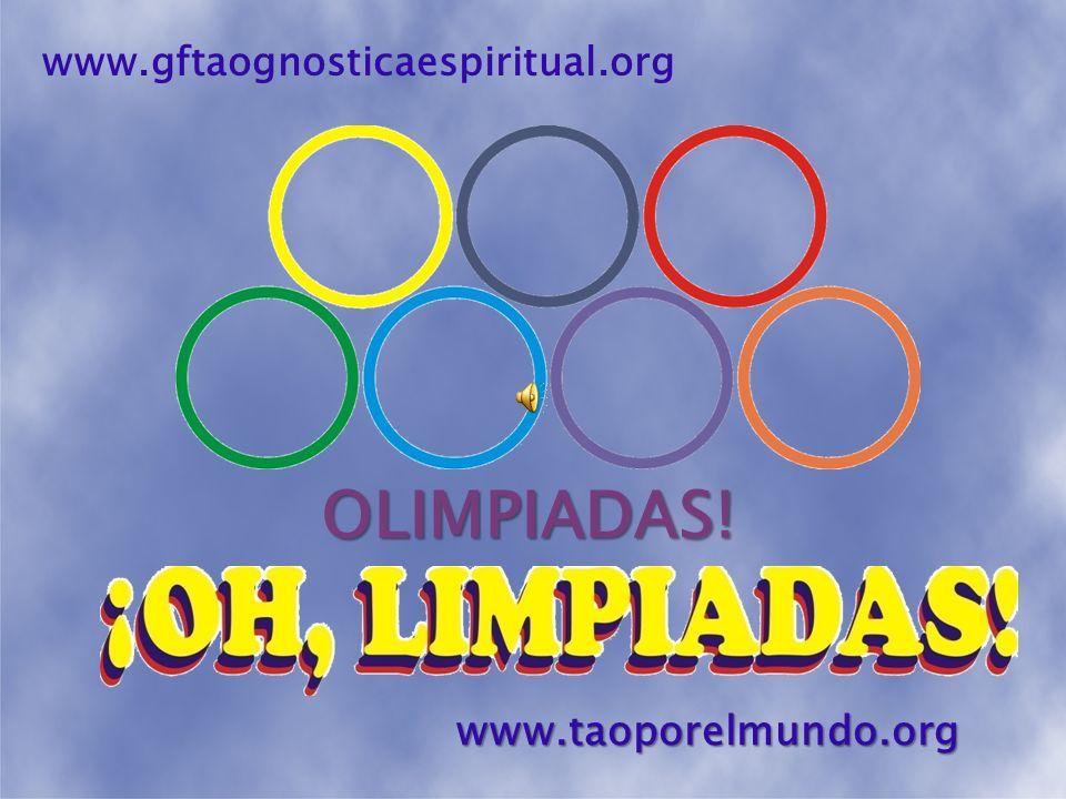 www.gftaognosticaespiritual.org OLIMPIADAS! www.taoporelmundo.org
