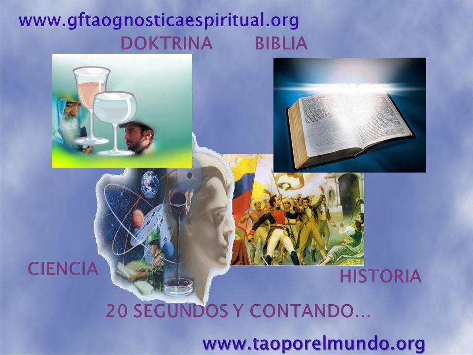 www.taoporelmundo.org www.gftaognosticaespiritual.org DOKTRINA BIBLIA