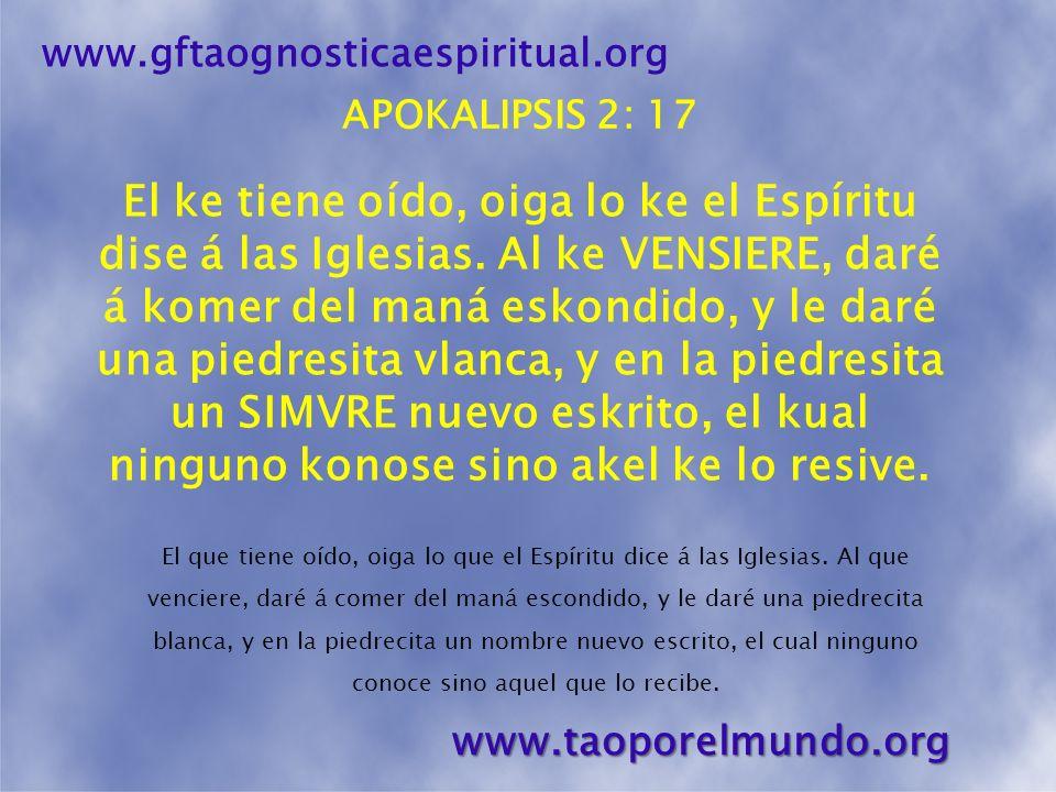 www.gftaognosticaespiritual.org APOKALIPSIS 2: 17.