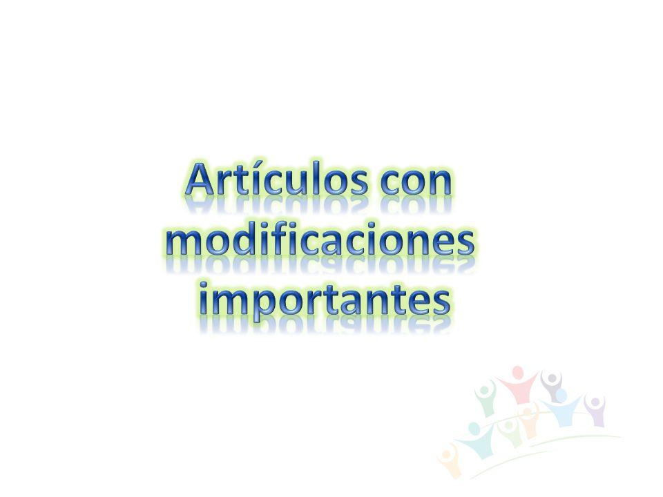 Artículos con modificaciones importantes