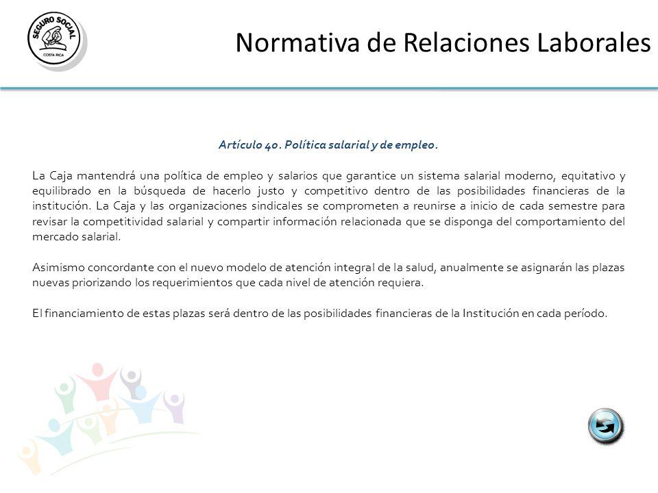 Artículo 40. Política salarial y de empleo.