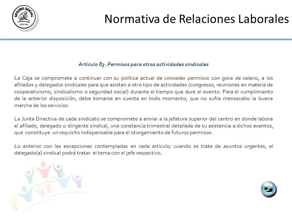 Artículo 83. Permisos para otras actividades sindicales
