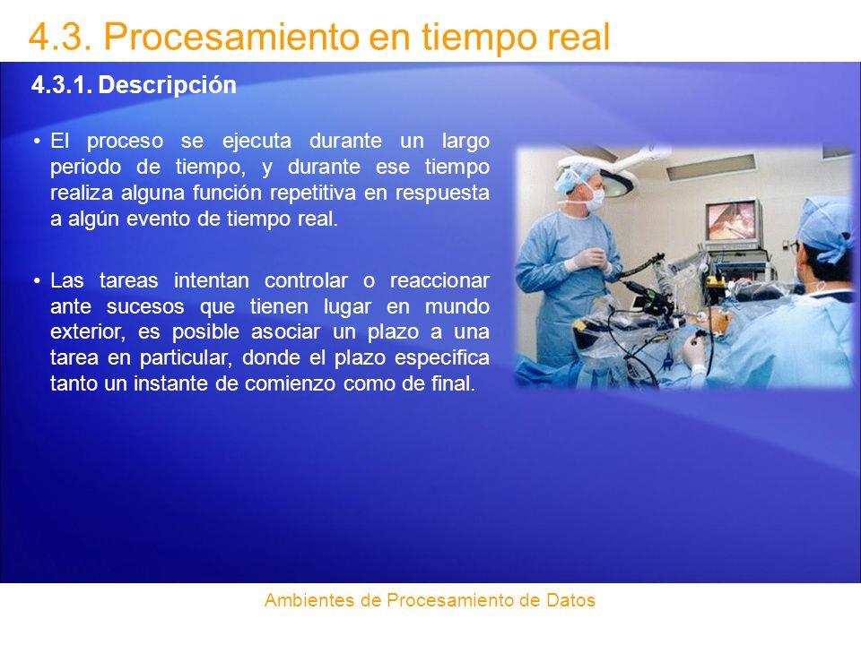 4.3. Procesamiento en tiempo real