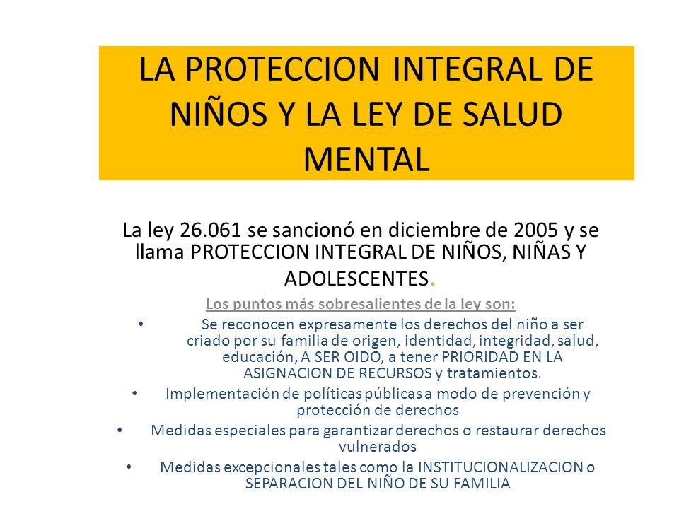 LA PROTECCION INTEGRAL DE NIÑOS Y LA LEY DE SALUD MENTAL