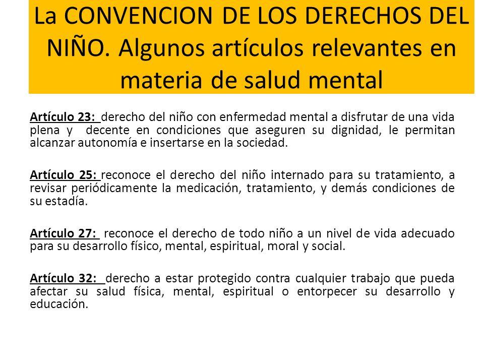 La CONVENCION DE LOS DERECHOS DEL NIÑO