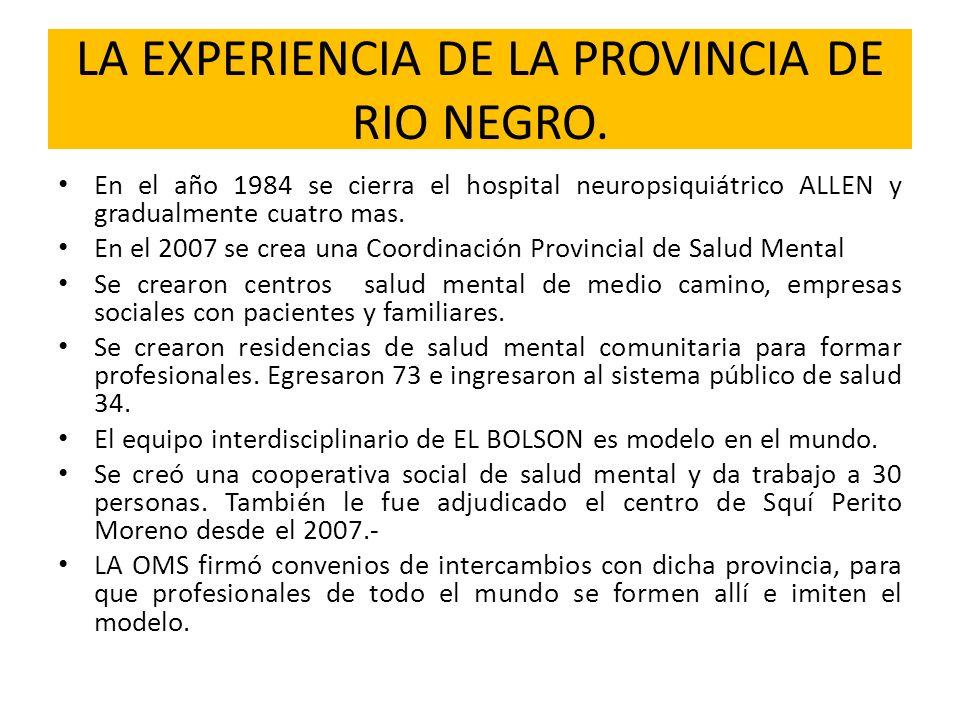 LA EXPERIENCIA DE LA PROVINCIA DE RIO NEGRO.