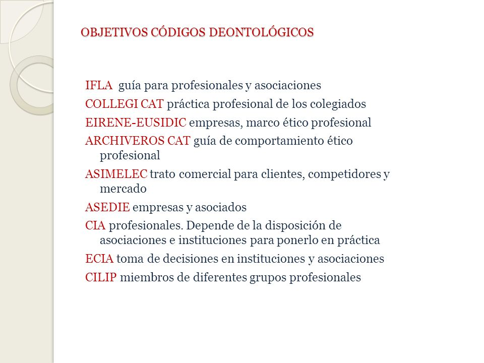 OBJETIVOS CÓDIGOS DEONTOLÓGICOS