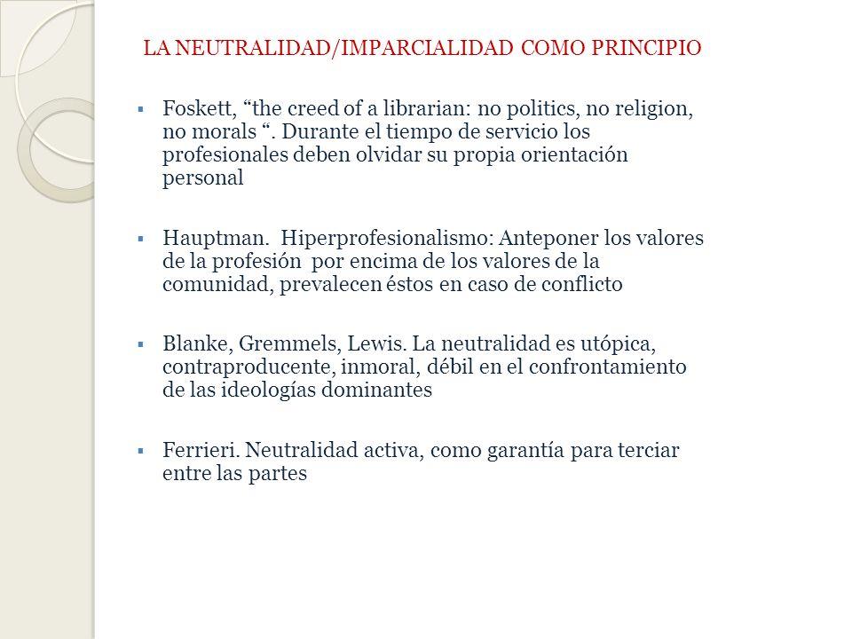 LA NEUTRALIDAD/IMPARCIALIDAD COMO PRINCIPIO