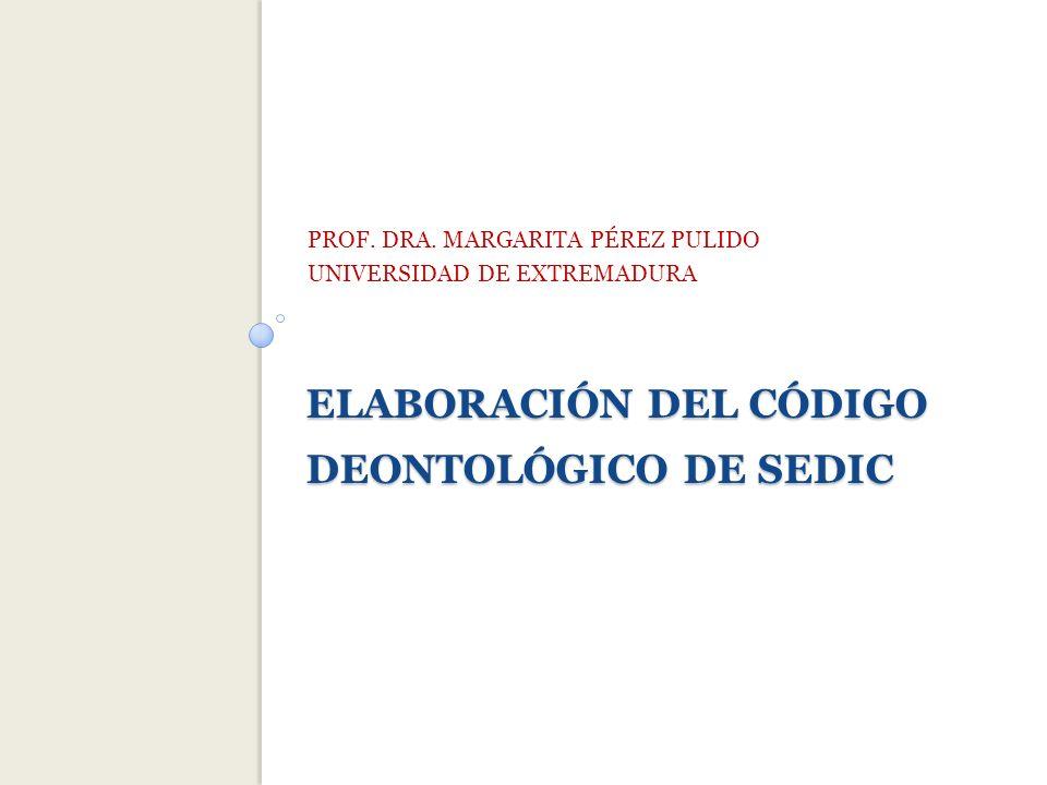 ELABORACIÓN DEL CÓDIGO DEONTOLÓGICO DE SEDIC