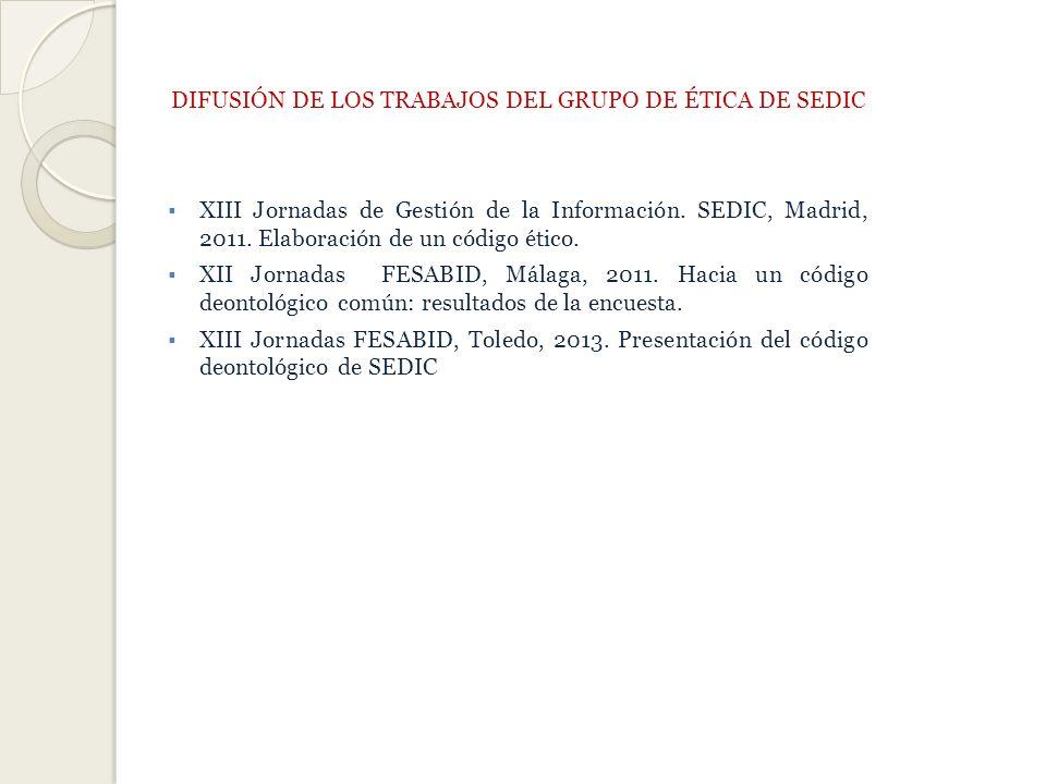 DIFUSIÓN DE LOS TRABAJOS DEL GRUPO DE ÉTICA DE SEDIC