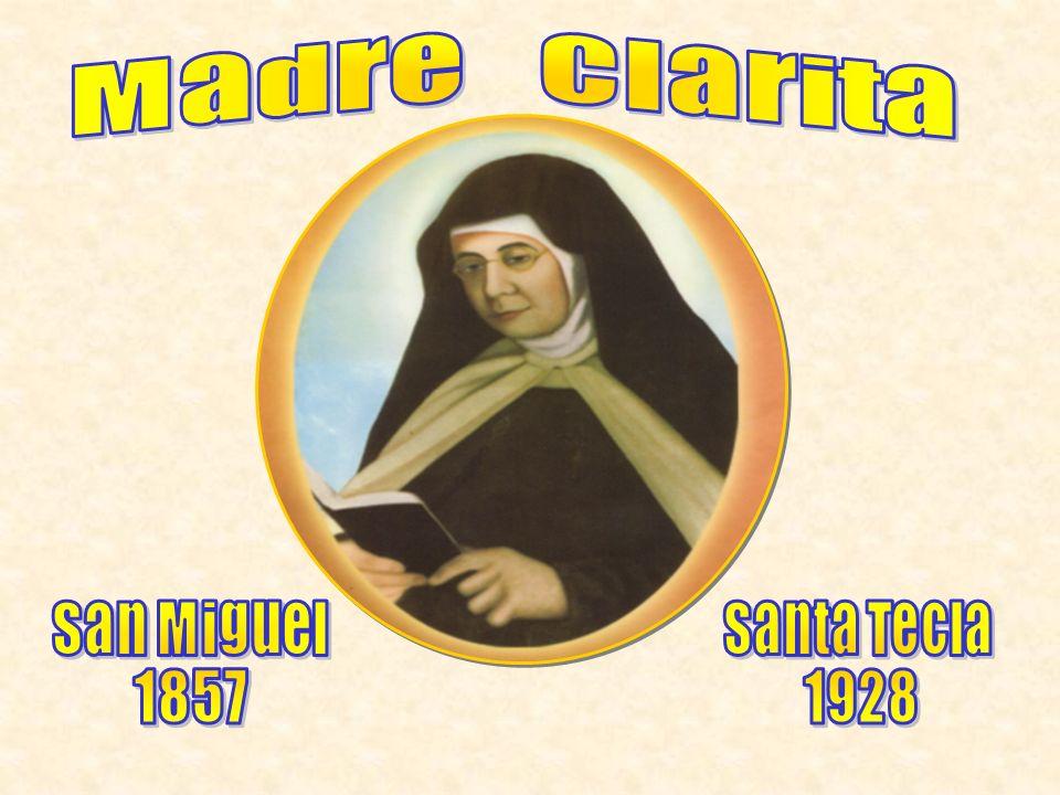 Madre Clarita San Miguel 1857 Santa Tecla 1928