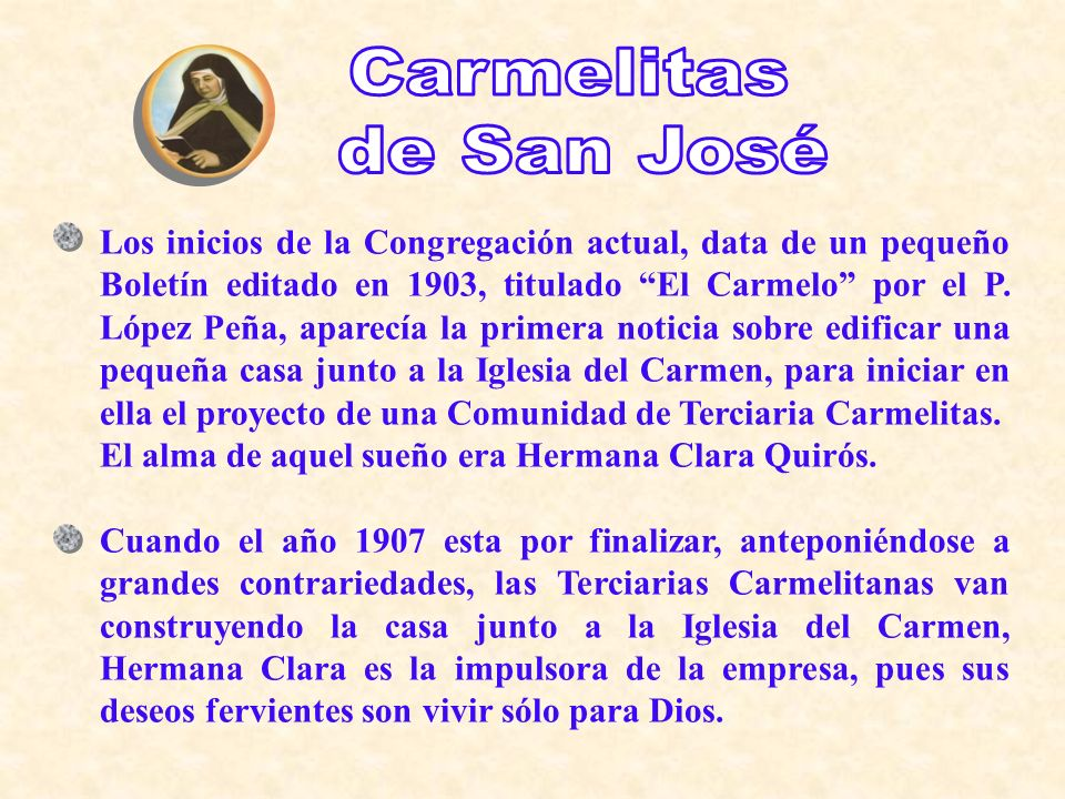 Carmelitas de San José.