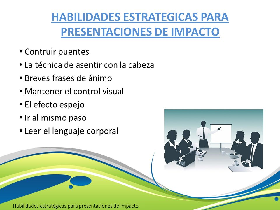 HABILIDADES ESTRATEGICAS PARA PRESENTACIONES DE IMPACTO