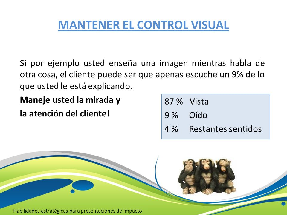 MANTENER EL CONTROL VISUAL