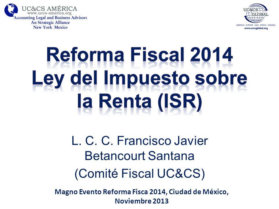 Reforma Fiscal 2014 Ley del Impuesto sobre la Renta (ISR)