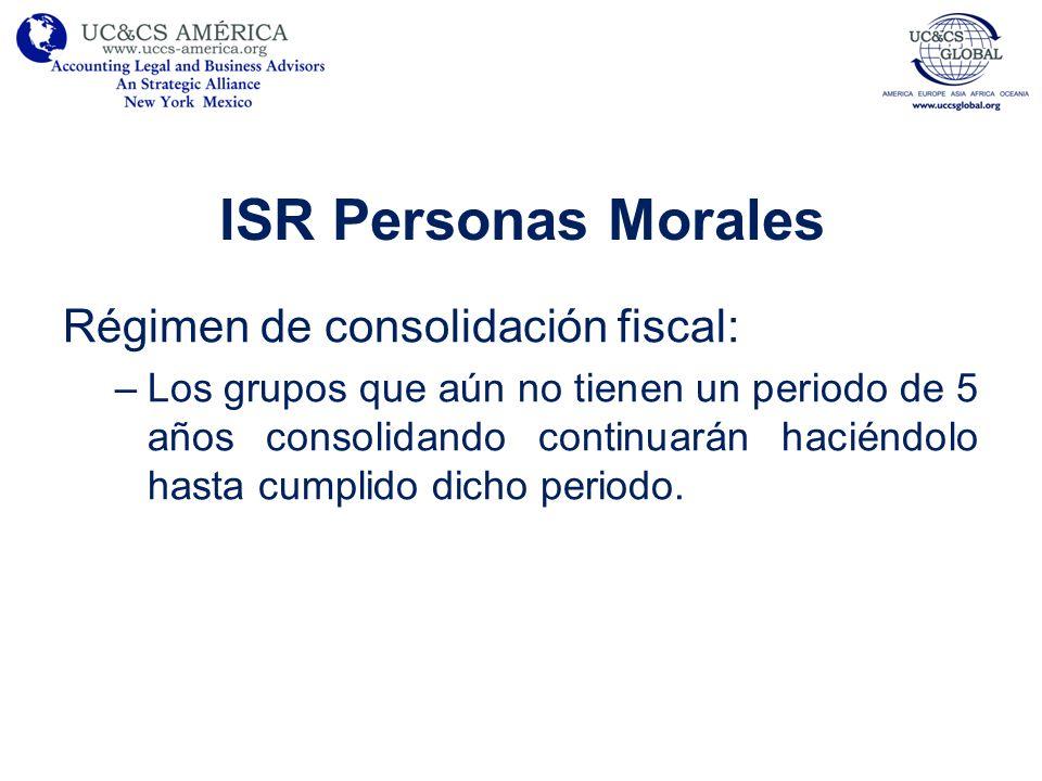 ISR Personas Morales Régimen de consolidación fiscal: