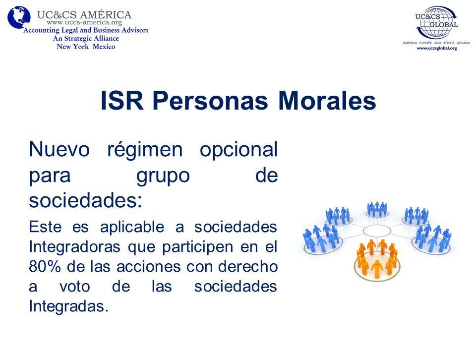 ISR Personas Morales Nuevo régimen opcional para grupo de sociedades: