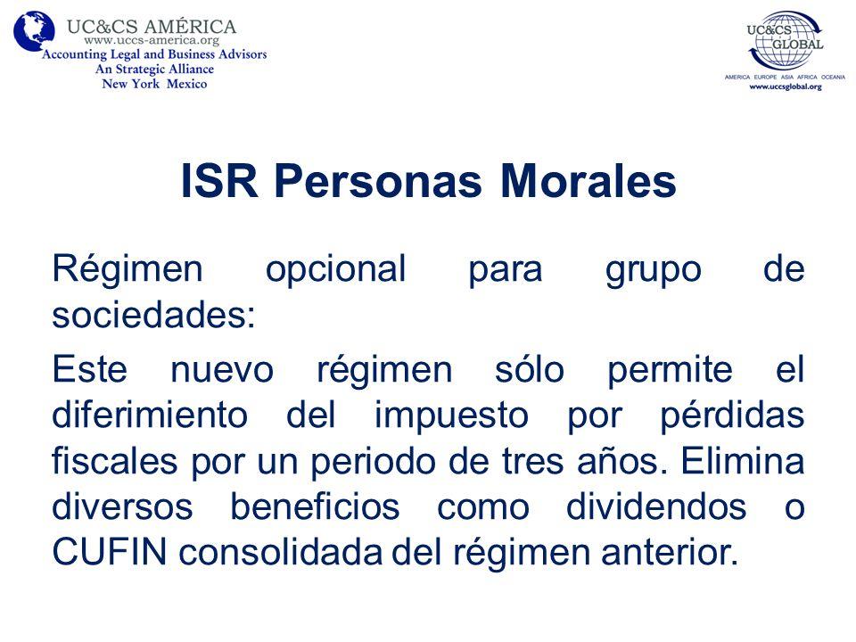 ISR Personas Morales Régimen opcional para grupo de sociedades: