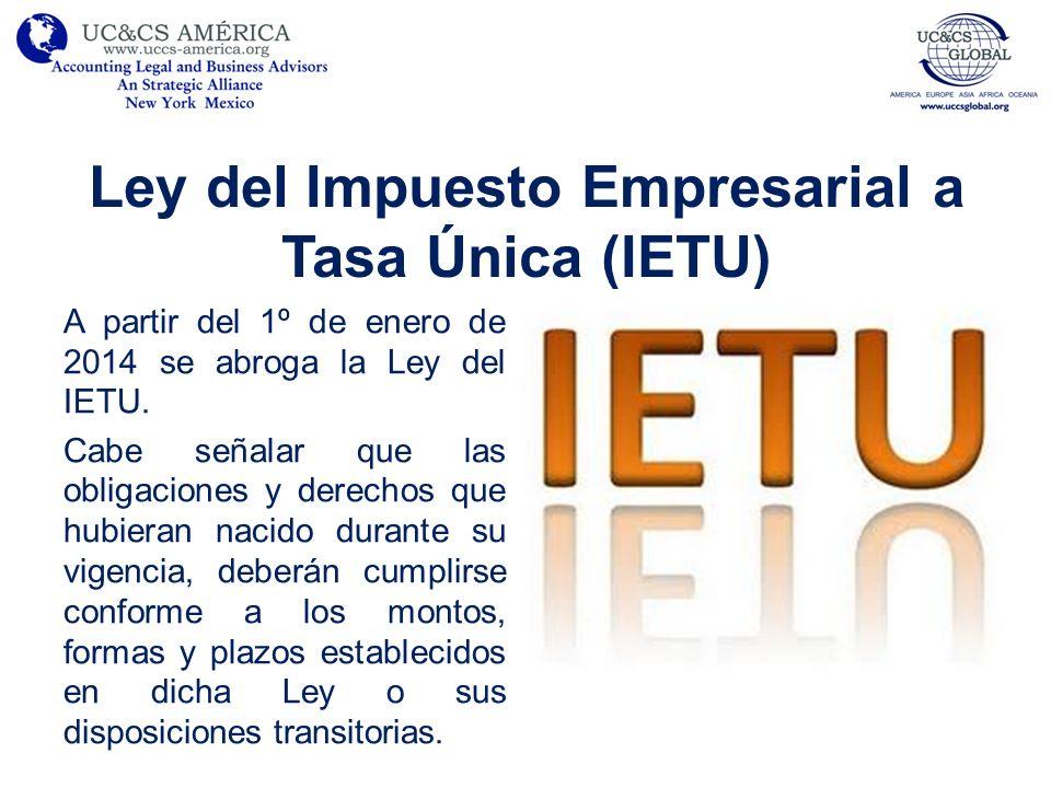 Ley del Impuesto Empresarial a Tasa Única (IETU)