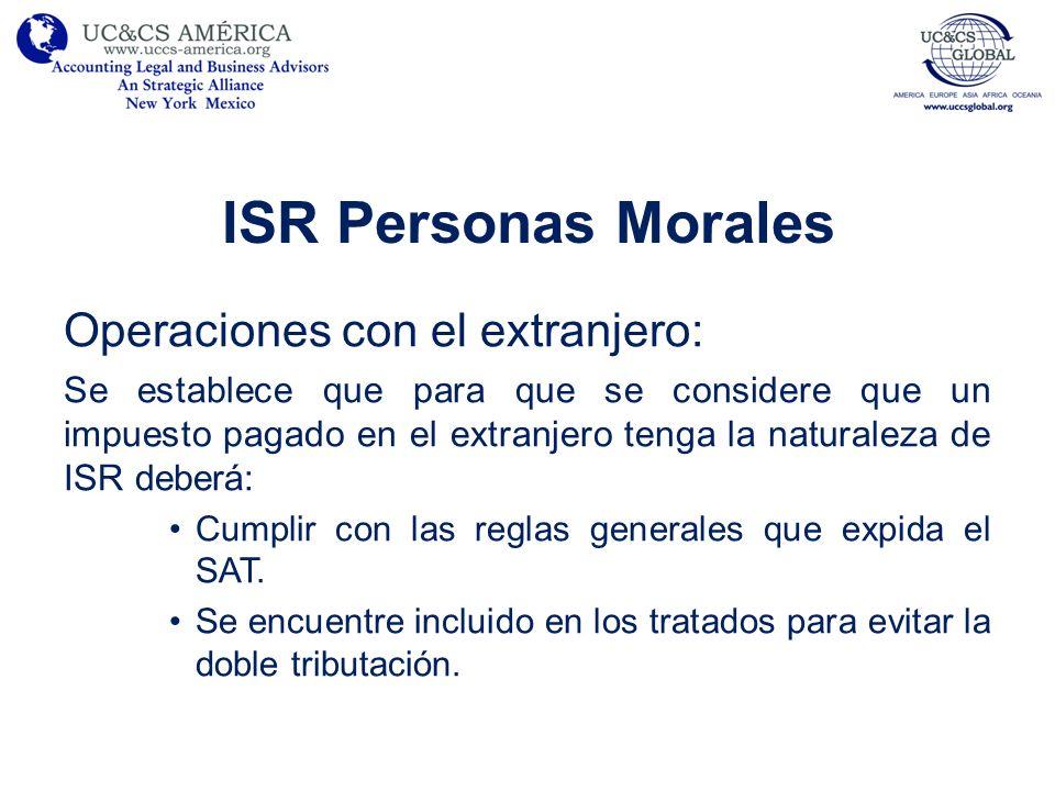 ISR Personas Morales Operaciones con el extranjero:
