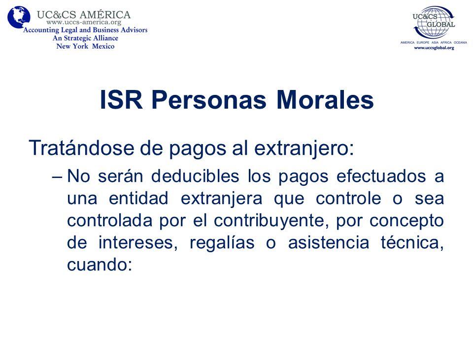 ISR Personas Morales Tratándose de pagos al extranjero: