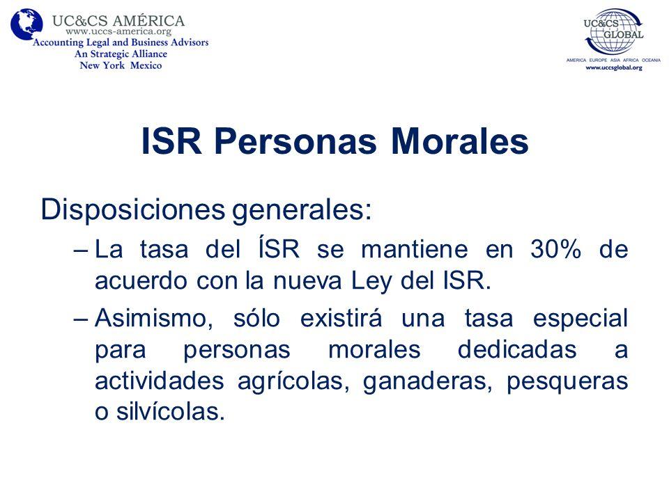 ISR Personas Morales Disposiciones generales: