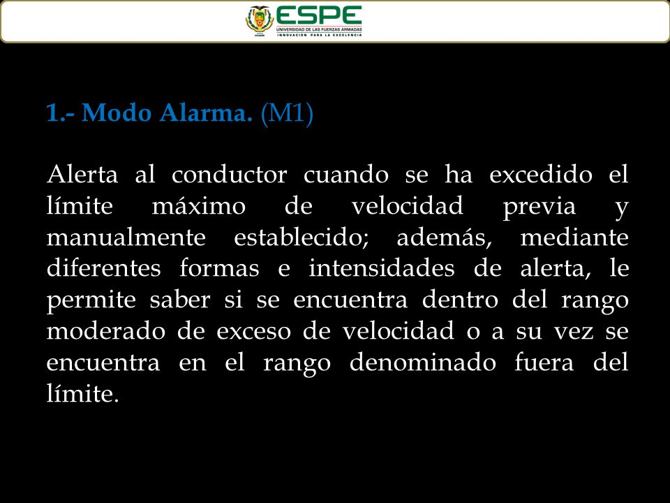 1.- Modo Alarma. (M1)